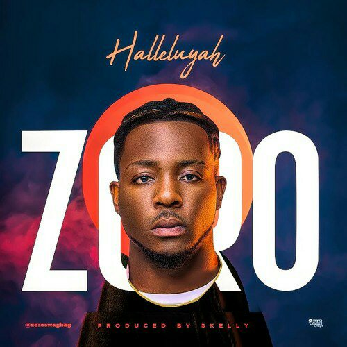 Download Music: Zoro – Halleluyah