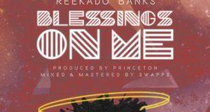 Reekado Banks Blessings On Me lyrics