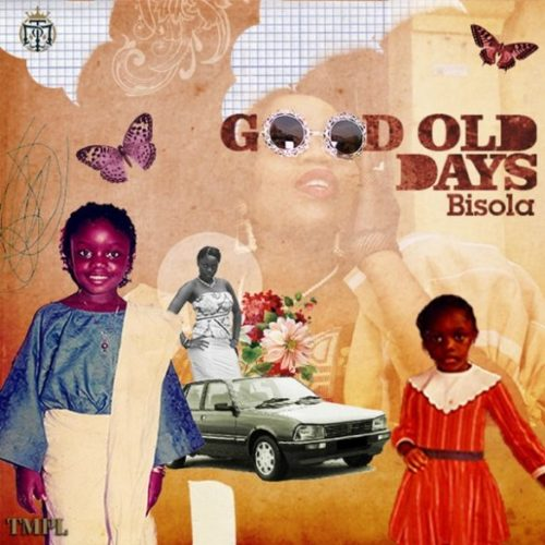 Music: Bisola – Good Old Days