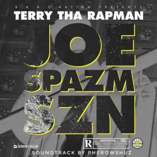 Download Audio Music: Terry Tha Rapman – Joe Spazm SZN