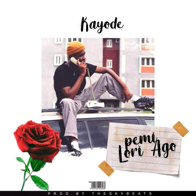 Download Mp3 Music: Kayode – Pemi Lori Ago