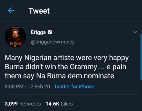 """Many Nigerian artistes were very happy Burna Boy didn't win the Grammy"" – Erigga 3"