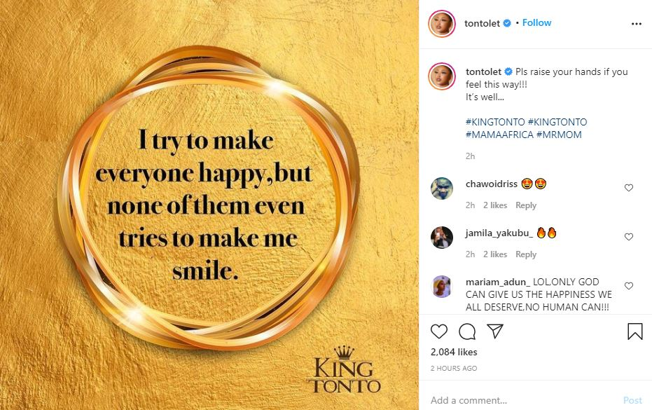 """""""I try to make everyone happy, but none of them tries to make me smile"""" - Tonto Dikeh laments"""