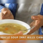 Miracle Soup That Kills 'CANCER'