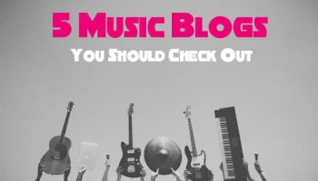 30 Music Blogs You Should Check Out (and Maybe Submit Your