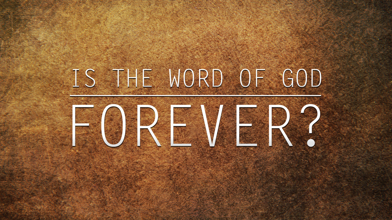 https://i2.wp.com/www.yah-tube.com/videos/119/Is_the_Word_of_God_Forever.jpg