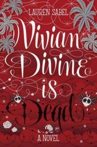 vivian divine is dead lauren sabel