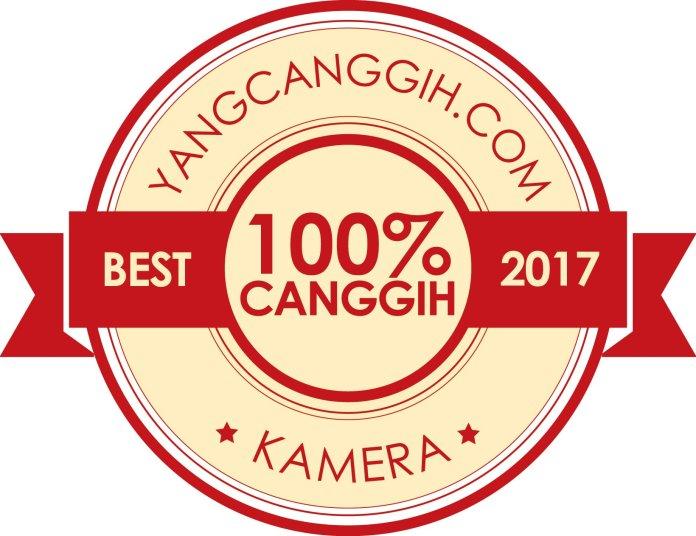 100% Canggih Award 2017: Inilah Deretan Kamera Digital Terbaik untuk Tahun 2017 1