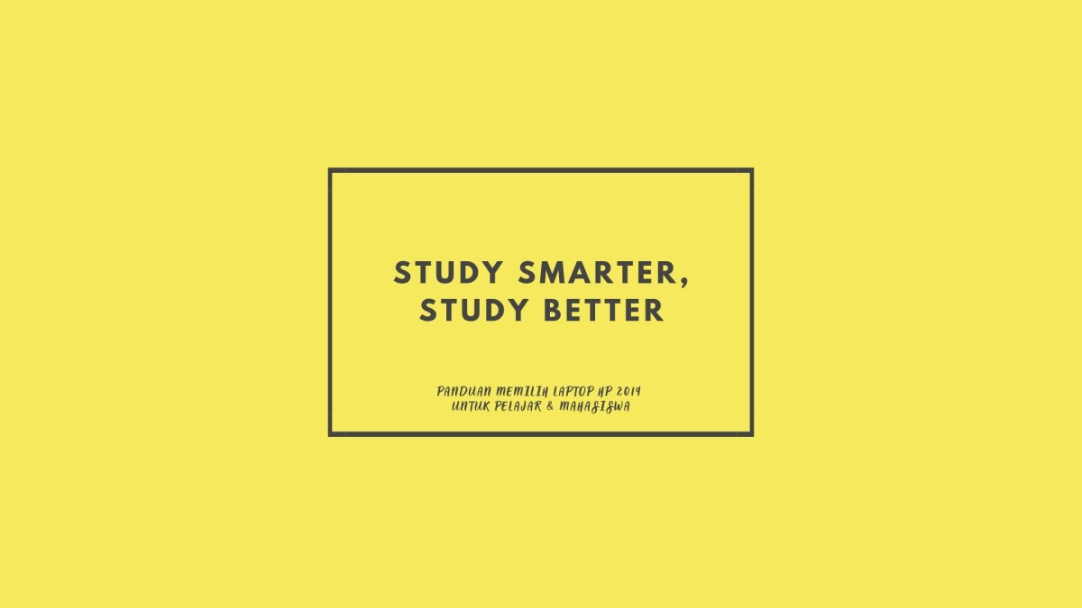 dont study hard study smart