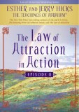 law of attraction in action episode 2