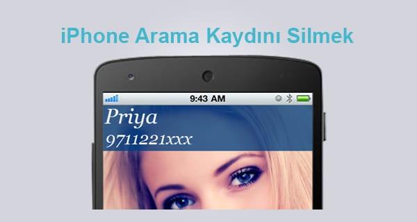 geçmişi sil temizleme iphone, iphone geçmiş silme, iphone arama geçmişi silme, iphone arama geçmişi bulma,