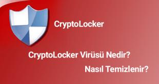 CryptoLocker Nasıl Kaldırılır, CryptoLocker Nasıl Temizlenir, CryptoLocker Nedir, CryptoLocker Remove, CryptoLocker Virüsü, CryptoLocker Virüsü Nasıl Kaldırılır, CryptoLocker Virüsü Nasıl Temizlenir, E-Posta CryptoLocker Virüsü, TTNet CryptoLocker Virüsü, TTNet CryptoLocker Virüsü Nasıl Temizlenir, CryptoLocker Virüsünin Şifrelediği Dosyalar Nasıl Açılır