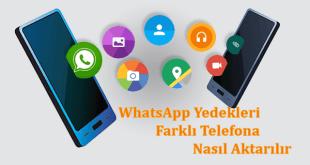 WhatsApp Yedeğini Geri Yükleme, WhatsApp Yedekleme, WhatsApp Yedeklerimi Farklı Telefona Nasıl Aktarırım, WhatsApp Yedeklerini Farklı Telefona Aktarma,WhatsApp Backups to Transfer to a Different Phone,WhatsAppBackups,