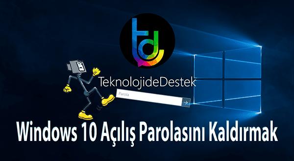 Win 10 Açılışta Parola Sorulmasını Kapatma, Windows 10 Parola Ekranını Kapatmak, Windows 10 Açılış Parolası, Windows 10, Disable Login Screen Windows 10,
