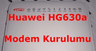 Huawei HG630a Modem Kurulumu Nasıl Yapılır