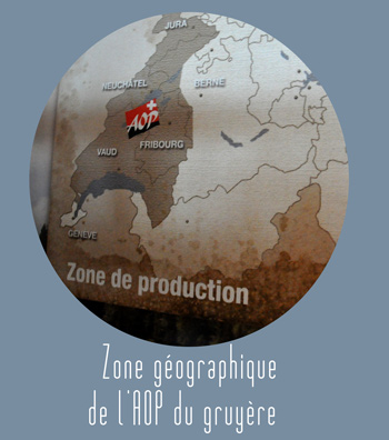 La zone de production du Gruyère