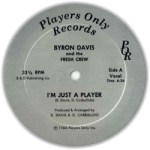 label_byron_davis_fresh_crew_im_just_a_player_players_only_por_01_1984_a_d90e0cb686
