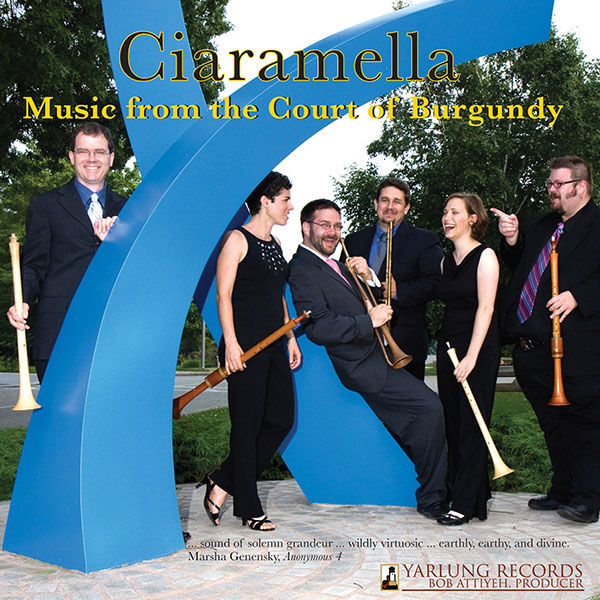 Ciaramella Music From the Court of Burgundy