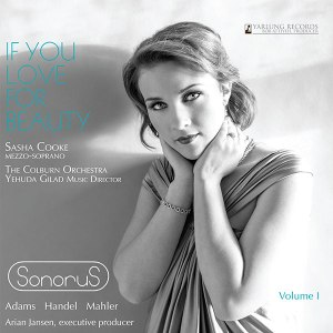 Sasha Cooke | If You Love for Beauty | Sonorus