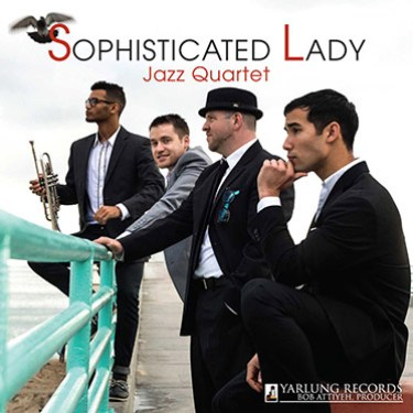 Sophisticated Lady Jazz Quartet | Yarlung Records