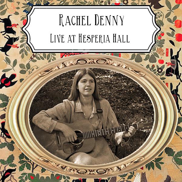 Rachel Denny | Live At Hesperial Hall