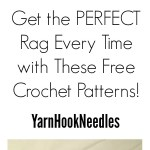 Get the Perfect Crochet Rag with This Free Pattern! – YarnHookneedles