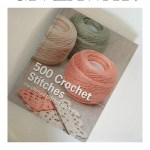 The Crochet Stitch Bible Review and GIVEAWAY! – YarnHookNeedles
