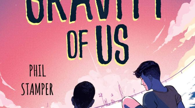 Interview with Phil Stamper, Author of The Gravity Of Us