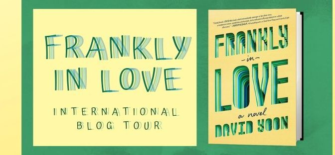 Blog Tour : Frankly In Love – David Yoon