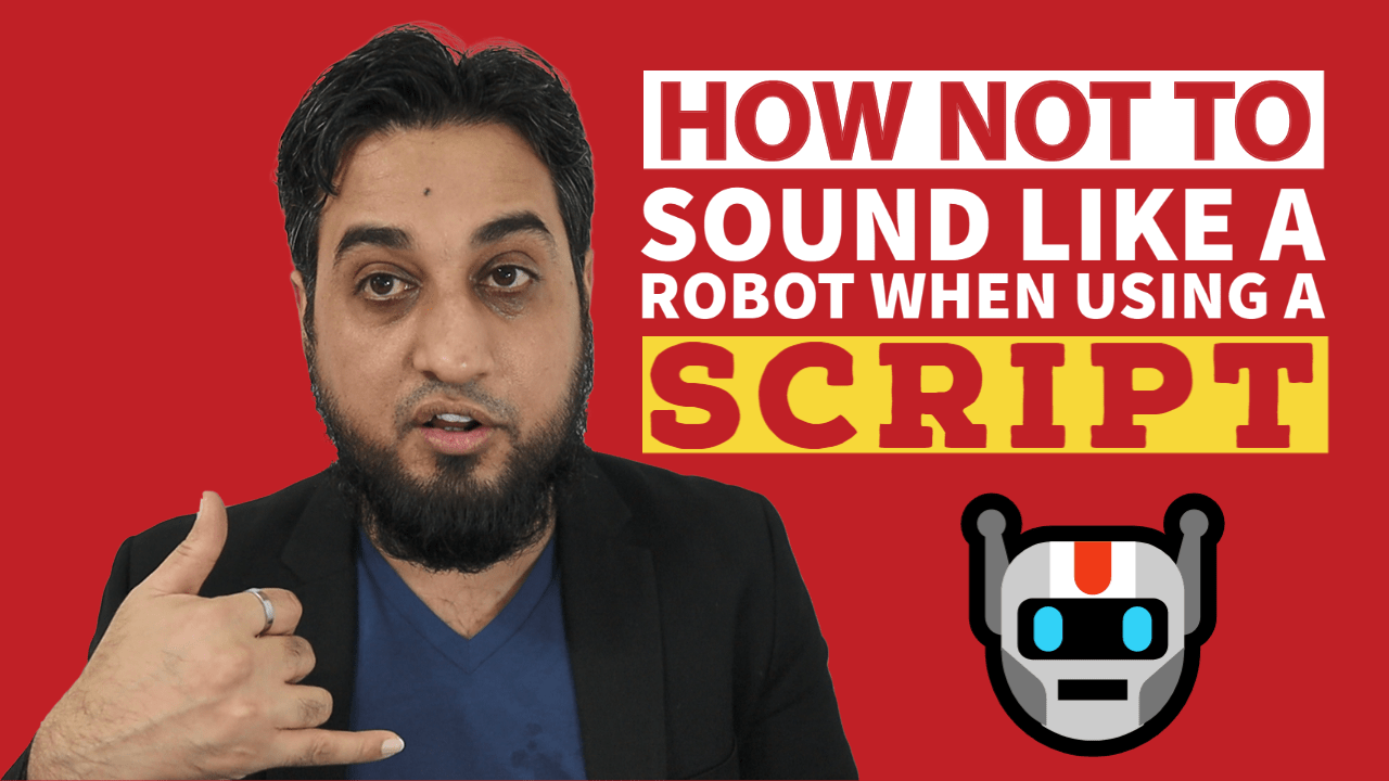 How NOT to Sound Like a Robot When Using a Script