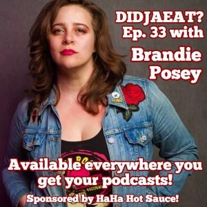 Brandie Posey on DidjaEat?