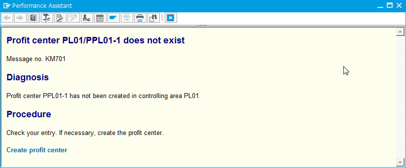 SAP how to create a profit center - solve issue profit center does not exist : Error description in performance assistant