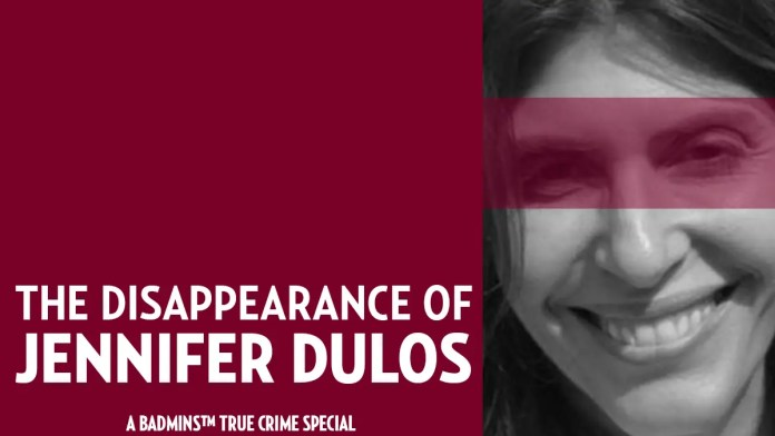 The Disappearance of Jennifer Dulos - a BADMINS True Crime Special. 📸: YC.NEWS/BADMINS ILLUSTRATION