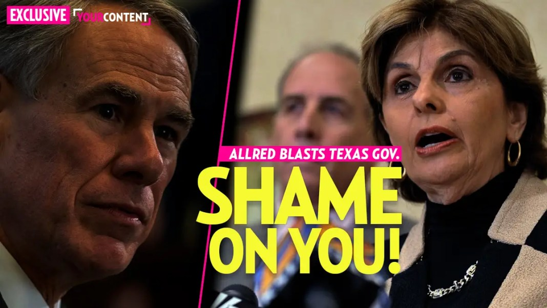 Texas Governor and AG scolded by Gloria Allred for using coronavirus to ban abortions » Your Content