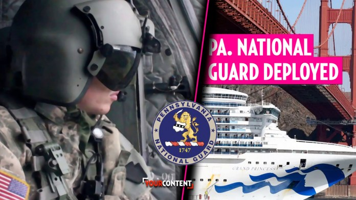 National Guard Deployed to Assist Pennsylvanians Repatriated from Grand Princess Cruise » Your Content