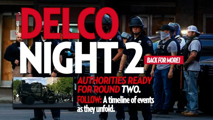 Police in Delaware County Continue Operation to Deter Rioters: Follow Live Updates on Day 2