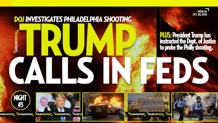 President Trump '100 percent' Briefed on Philly Riots, Department of Justice Called to Investigate
