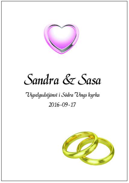 Vår dotter Sandras bröllop