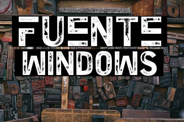 cambiar fuente por defecto windows 10