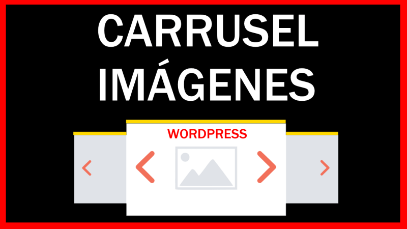 como poner un carrusel de fotos en wordpress