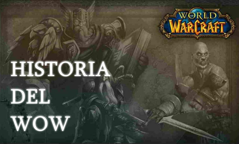 la historia del wow resumida