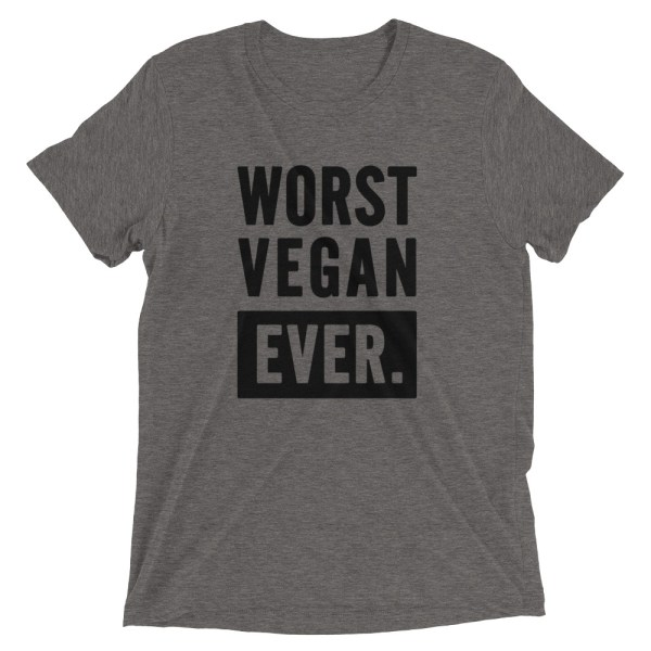 Worst Vegan Ever (front)