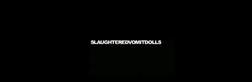 Titelbild Slaughtered Vomit Dolls