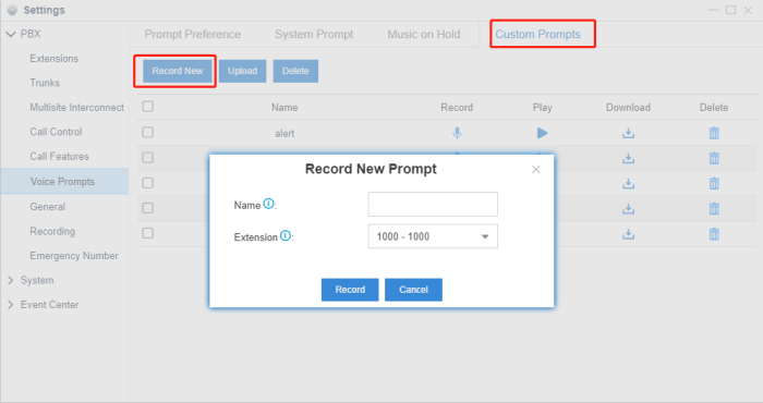 Record your customized voice prompt