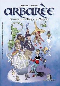 המסע לסרדיניה – החלק הרביעי: הקומיקס הסרדינאי הראשון
