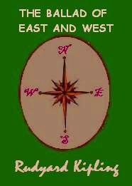"""""""הבלדה על מזרח ומערב"""" מאת רודיארד קיפלינג, מאנגלית: צור ארליך"""