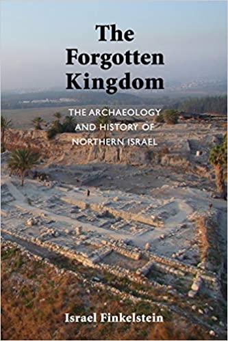 הימים הראשונים והאחרונים של ממלכת ישראל – ראיון עם פרופסור ישראל פינקלשטיין