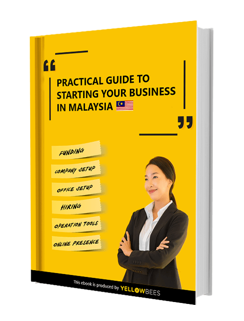 Practical Guide to Starting Your Business in Malaysia (Free eBook)