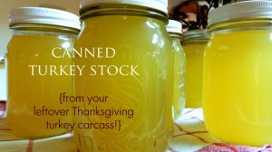 How-To Monday: Canning Turkey Stock {from Thanksgiving leftovers!}