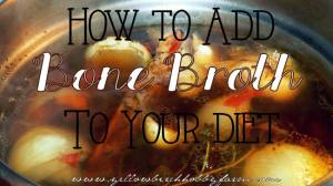 How to Add Bone Broth to Your Diet